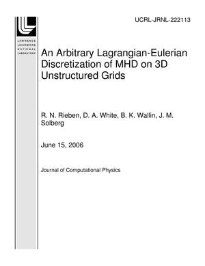 Primary view of object titled 'An Arbitrary Lagrangian-Eulerian Discretization of MHD on 3D Unstructured Grids'.