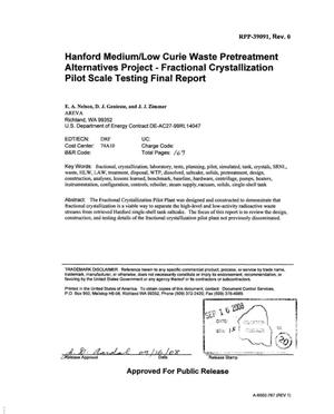 Primary view of object titled 'HANFORD MEDIUM-LOW CURIE WASTE PRETREATMENT ALTERNATIVES PROJECT FRACTIONAL CRYSTALLIZATION PILOT SCALE TESTING FINAL REPORT'.
