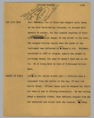 Primary view of object titled '[News Script: Officer stabbed]'.