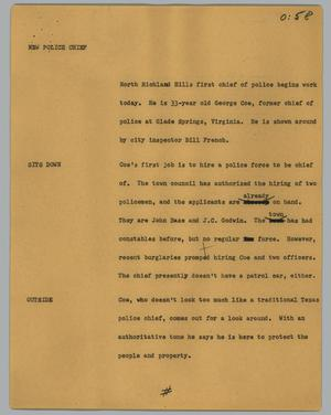 Primary view of object titled '[News Script: New police chief]'.