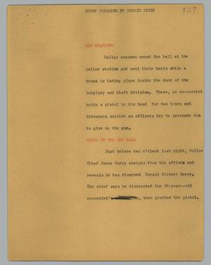 Primary view of object titled '[News Script: Emery disarmed by heroic chief]'.