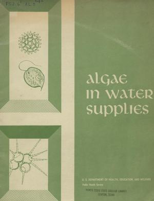 Primary view of object titled 'Algae in water supplies: an illustrated manual on the identification, significance, and control of algae in water supplies.'.