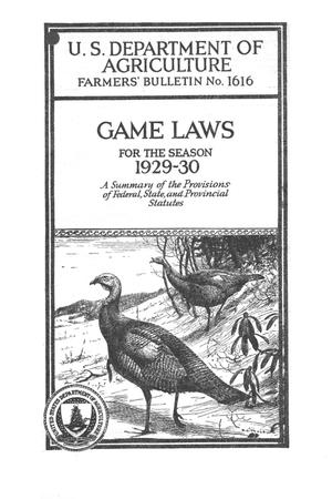 Game laws for the season 1929-1930 : a summary of federal, state and provincial statutes.