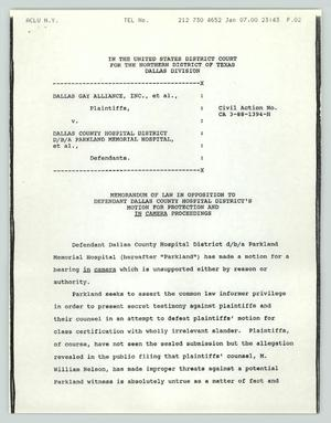 Primary view of object titled '[Fax: Memorandum in opposition to defendant Dallas County Hospital District's motion for protection and in camera proceedings'.