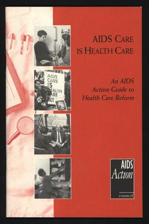 Primary view of object titled 'AIDS Care is Health Care'.