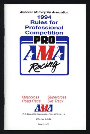 Primary view of object titled '1994 Rules for Professional Competition: Pro AMA Racing'.