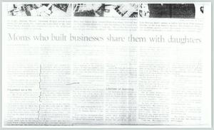 Primary view of object titled '[Clipping: Moms who built businesses share them with daughters]'.