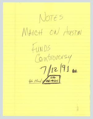 Primary view of object titled '[Handwritten notes: Notes March on Austin Funds Controversy]'.