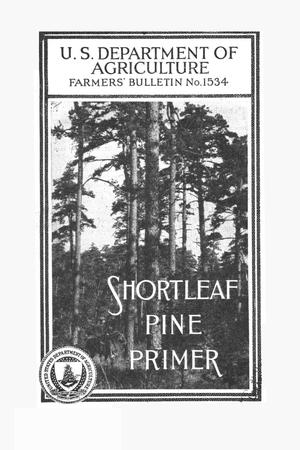 Primary view of object titled 'Shortleaf pine primer.'.