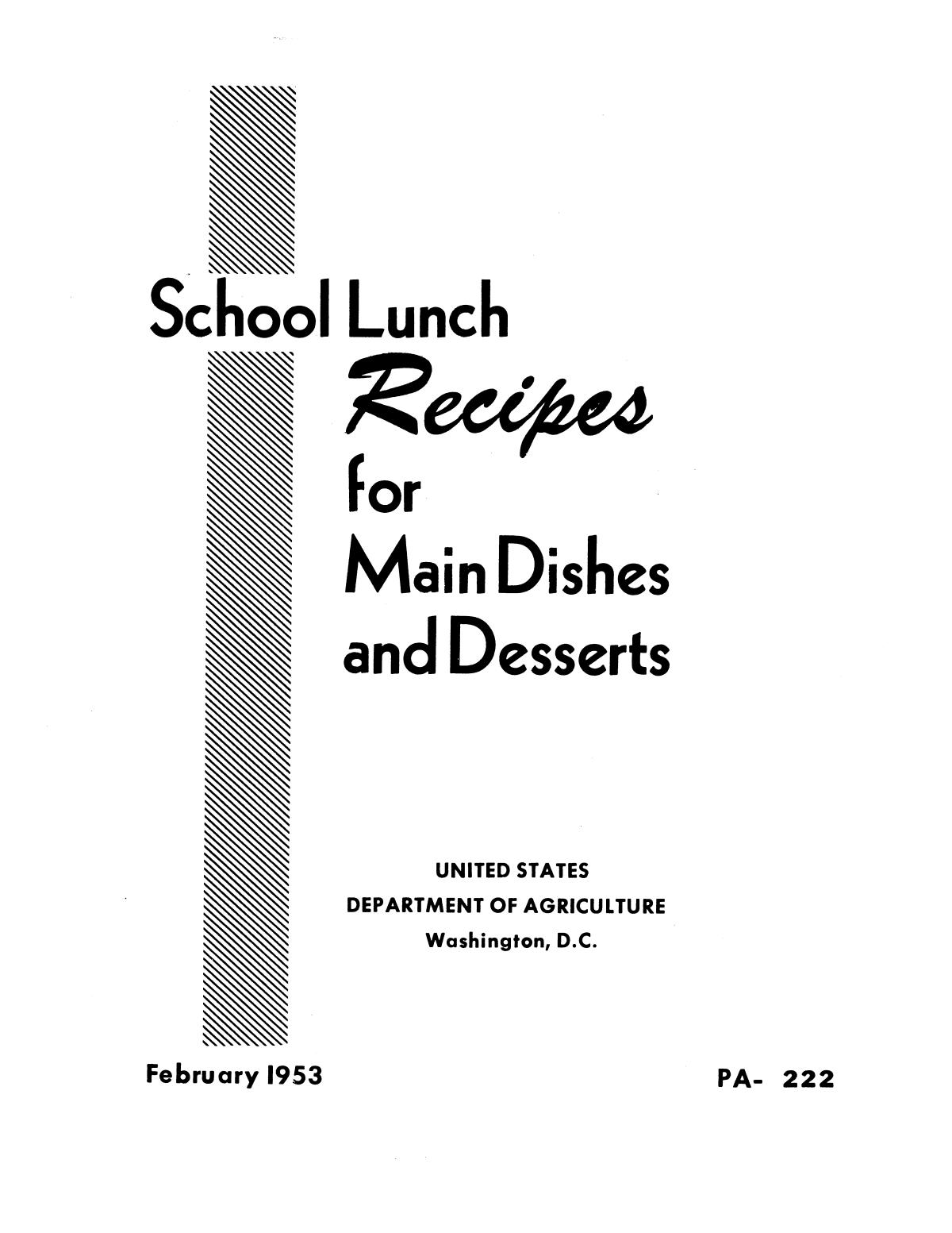 School lunch recipes for main dishes and desserts.                                                                                                      Front Cover