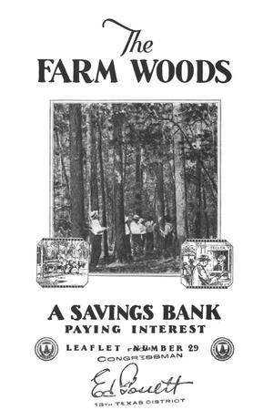 Primary view of object titled 'The farm woods : a savings bank paying interest.'.