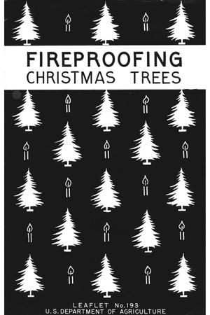 Primary view of object titled 'Fireproofing Christmas Trees.'.