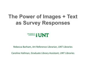 Primary view of object titled 'The Power of Images + Text as Survey Responses'.