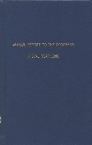 Annual Report to the Congress, Fiscal Year 1986