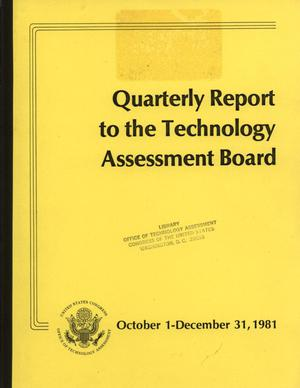 Primary view of object titled 'Quarterly Report to the Technology Assessment Board, October 1 - December 31, 1981'.