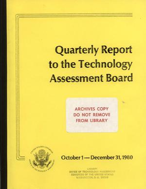 Quarterly Report to the Technology Assessment Board, October 1 - December 31, 1980