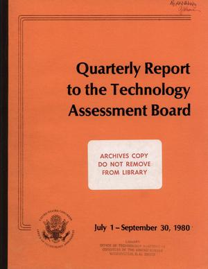 Primary view of object titled 'Quarterly Report to the Technology Assessment Board, July 1 - September 30, 1980'.