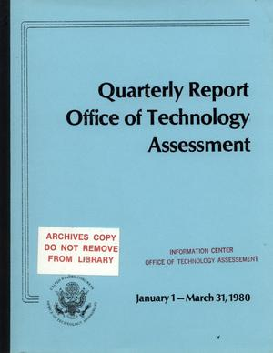 Primary view of object titled 'Quarterly Report to the Technology Assessment Board, January 1 - March 31, 1980'.