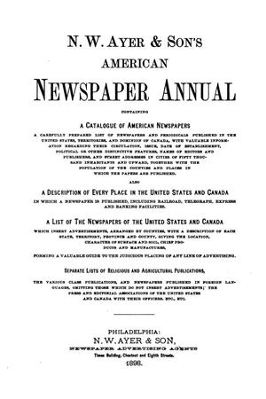 Primary view of object titled 'N. W. Ayer & Son's American Newspaper Annual: containing a Catalogue of American Newspapers, a List of All Newspapers of the United States and Canada, 1898, Volume 2'.