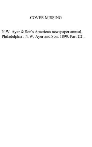 Primary view of object titled 'N. W. Ayer & Son's American Newspaper Annual: containing a Catalogue of American Newspapers, a List of All Newspapers of the United States and Canada, 1890, Volume 2'.