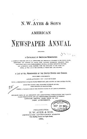 Primary view of object titled 'N. W. Ayer & Son's American Newspaper Annual: containing a Catalogue of American Newspapers, a List of All Newspapers of the United States and Canada, 1884, Volume 2'.