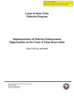 Primary view of object titled 'Coeur d'Alene Tribe Fisheries Program : Implementation of Fisheries Enhancement Opportunities on the Coeur d'Alene Reservation : 2006 Annual Report.'.