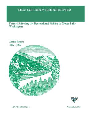 Primary view of object titled 'Moses Lake Fishery Restoration Project; Factors Affecting the Recreational Fishery in Moses Lake Washington, Annual Report 2002-2003.'.