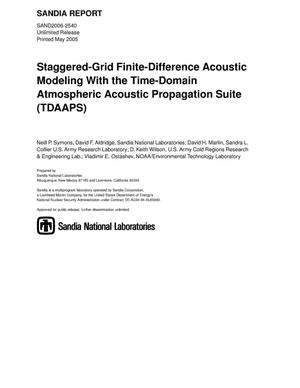 Primary view of object titled 'Staggered-grid finite-difference acoustic modeling with the Time-Domain Atmospheric Acoustic Propagation Suite (TDAAPS).'.