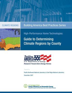 Primary view of object titled 'Building America Best Practices Series: Guide to Determining Climate Regions by County'.
