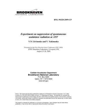 Primary view of object titled 'Experiment on suppression of spontaneous undulator radiation at ATF'.