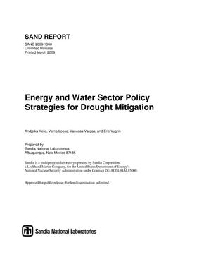 Primary view of object titled 'Energy and water sector policy strategies for drought mitigation.'.