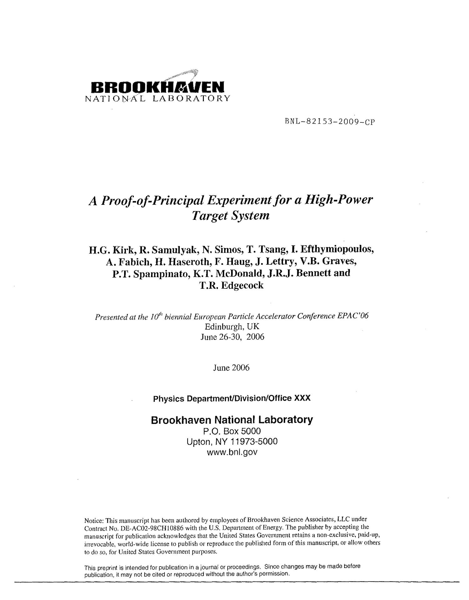 A Proof-of-Principal Experiment for a High-Power Target System                                                                                                      [Sequence #]: 1 of 5