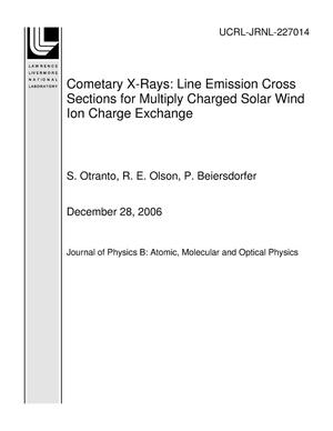 Primary view of object titled 'Cometary X-Rays: Line Emission Cross Sections for Multiply Charged Solar Wind Ion Charge Exchange'.