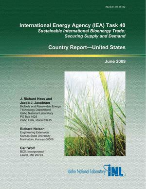 Primary view of object titled 'International Energy Agency (IEA) Task 40 — Sustainable International Energy Trade: Securing Supply and Demand -- Country Report 2009 for the United States'.