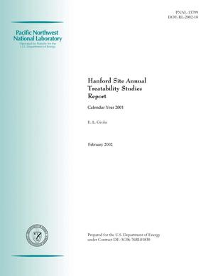 Primary view of object titled 'Hanford Site Annual Treatability Studies Report Calendar Year 2001'.