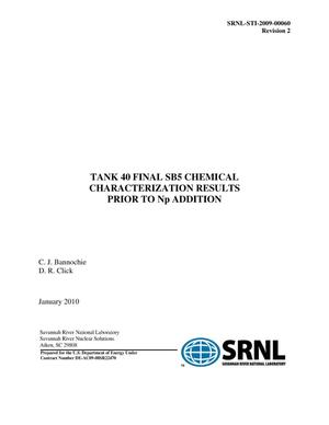 Primary view of object titled 'TANK 40 FINAL SB5 CHEMICAL CHARACTERIZATION RESULTS PRIOR TO NP ADDITION'.