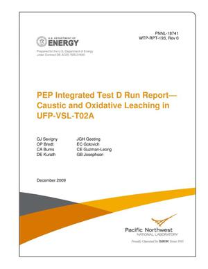 Primary view of object titled 'PEP Integrated Test D Run Report Caustic and Oxidative Leaching in UFP-VSL-T02A'.