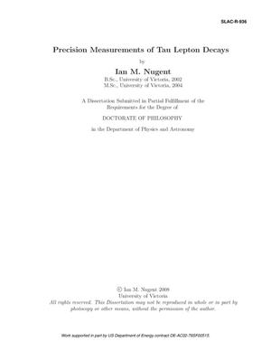 Primary view of object titled 'Precision Measurements of Tau Lepton Decays'.