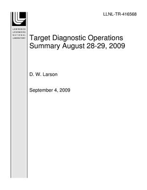 Primary view of object titled 'Target Diagnostic Operations Summary August 28-29, 2009'.