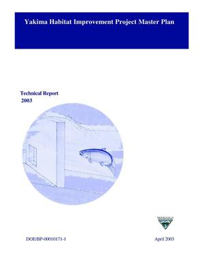 Primary view of object titled 'Yakima Habitat Improvement Project Master Plan, Technical Report 2003.'.