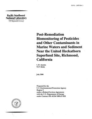 Primary view of object titled 'POST-REMEDIATION BIOMONITORING OF PESTICIDES AND OTHER CONTAMINANTS IN MARINE WATERS AND SEDIMENT NEAR THE UNITED HECKATHORN SUPERFUND SITE, RICHMOND, CALIFORNIA'.