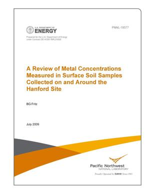 Primary view of object titled 'A Review of Metal Concentrations Measured in Surface Soil Samples Collected on and Around the Hanford Site'.