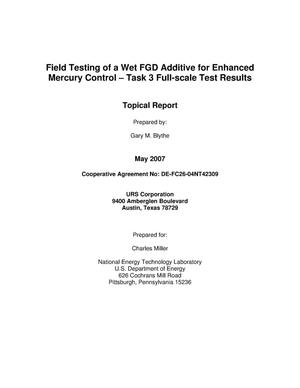 Primary view of object titled 'Field Testing of a Wet FGD Additive for Enhanced Mercury Control - Task 3 Full-scale Test Results'.