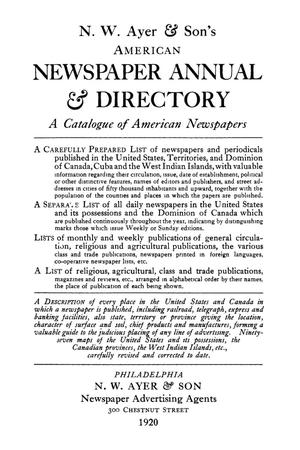 Primary view of object titled 'N. W. Ayer & Son's American Newspaper Annual and Directory: A Catalogue of American Newspapers, 1920, Volume 1'.