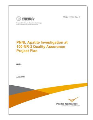 Primary view of object titled 'PNNL Apatite Investigation at 100-NR-2 Quality Assurance Project Plan'.