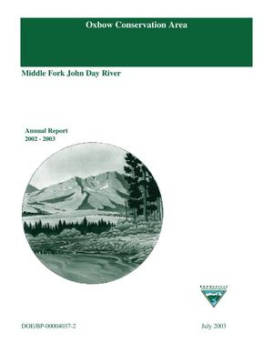 Primary view of object titled 'Oxbow Conservation Area; Middle Fork John Day River, Annual Report 2002-2003.'.