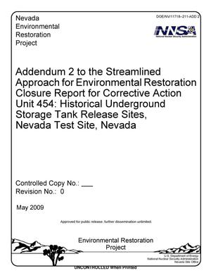 Primary view of object titled 'Addendum 2 to the Streamlined Approach for Environmental Restoration Closure Report for Corrective Action Unit 454: Historical Underground Storage Tank Release Sites, Nevada Test Site, Nevada, Revision 0'.