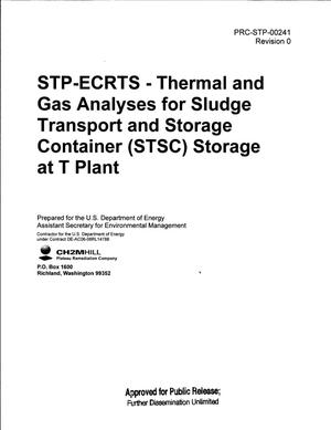Primary view of object titled 'STP-ECRTS - THERMAL AND GAS ANALYSES FOR SLUDGE TRANSPORT AND STORAGE CONTAINER (STSC) STORAGE AT T PLANT'.