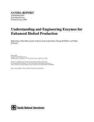 Primary view of object titled 'Understanding and engineering enzymes for enhanced biofuel production.'.