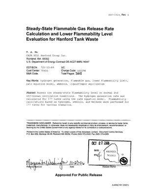 Primary view of object titled 'STEADY STATE FLAMMABLE GAS RELEASE RATE CALCULATION AND LOWER FLAMMABILITY LEVEL EVALUATION FOR HANFORD TANK WASTE'.